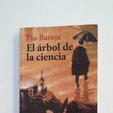 Libros de segunda mano: EL ARBOL DE LA CIENCIA. PIO BAROJA. ALIANZA EDITORIAL. TDK396. Lote 171347103