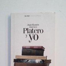 Libros de segunda mano: PLATERO Y YO. JUAN RAMON JIMENEZ. EL PAIS CLASICOS ESPAÑOLES. TDK396. Lote 171352662