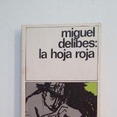 Libros de segunda mano: LA HOJA ROJA. MIGUEL DELIBES. DESTINOLIBRO Nº 151. TDK395. Lote 171384238