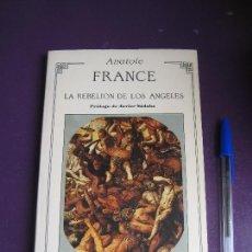 Libros de segunda mano: LA REBELION DE LOS ANGELES - ANATOLE FRANCE - EDIT VALDEMAR 1986 - SIN APENAS USO. Lote 171387415