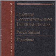 Libros de segunda mano: CLASICOS CONTEMPORANEOS INTERNACIONALES - EL PERFUME - PATRICK SUSKIND. Lote 171414992