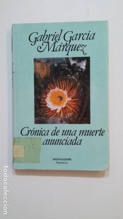 CRONICA DE UNA MUERTE ANUNCIADA. GABRIEL GARCIA MARQUEZ. TDK394 (Libros de Segunda Mano (posteriores a 1936) - Literatura - Narrativa - Clásicos)