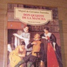 Libros de segunda mano: MIGUEL DE CERVANTES - DON QUIJOTE DE LA MANCHA - CASTALIA, 2000 [EDICIÓN DIDÁCTICA]. Lote 170985013