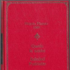 Libros de segunda mano: PREMIO PLANETA 1989 - QUEDA LA NOCHE - SOLEDAD PUERTOLAS. Lote 171481075