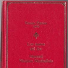 Libros de segunda mano: PREMIO PLANETA 1979 - LOS MARES DEL SUR - M VAZQUEZ MONTALBAN. Lote 171483189