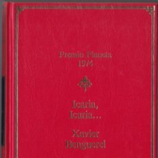 Libros de segunda mano: PREMIO PLANETA 1974 - ICARIA ICARIA - XAVIER BENGUEREL. Lote 171484098