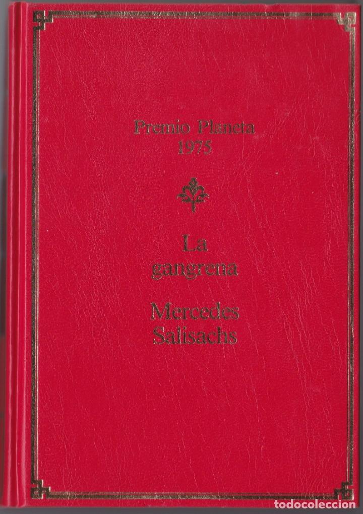 PREMIO PLANETA 1975 - LA GANGRENA - MERCEDES SALISACHS (Libros de Segunda Mano (posteriores a 1936) - Literatura - Narrativa - Clásicos)