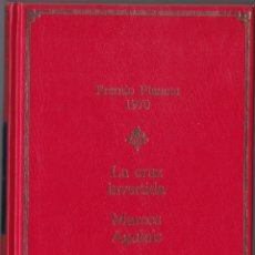 Libros de segunda mano: PREMIO PLANETA 1970 - LA CRUZ INVERTIDA - MARCOS AGUINIS. Lote 171484837