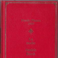 Libros de segunda mano: PREMIO PLANETA 1959 - LA NOCHE - ANDRES BOSCH. Lote 171485373