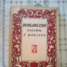 Libros de segunda mano: ROMANCERO ESPAÑOL Y MORISCO - CLÁSICOS ESPAÑOLES. Lote 171516028