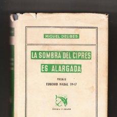Libros de segunda mano: MIGUEL DELIBES LA SOMBRA DEL CIPRÉS ES ALARGADA DESTINO BARCELONA PRIMERA EDICIÓN 1948. Lote 171523735
