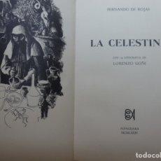Libros de segunda mano: FERNANDO DE ROJAS. LA CELESTINA. CON 19 LITOGRAFÍAS DE LORENZO GOÑI. ALFAGUARA 1974. Lote 171657752