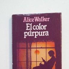 Libros de segunda mano: EL COLOR PURPURA. - ALICE WALKER. TDK391. Lote 171731234