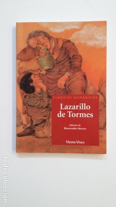 LAZARILLO DE TORMES. CLASICOS HISPANICOS. VICENS VIVES. EDICION BIENVENIDO MORROS. TDK391 (Libros de Segunda Mano (posteriores a 1936) - Literatura - Narrativa - Clásicos)