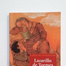 Libros de segunda mano: LAZARILLO DE TORMES. CLASICOS HISPANICOS. VICENS VIVES. EDICION BIENVENIDO MORROS. TDK391. Lote 171731730