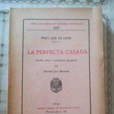 Libros de segunda mano: LA PERFECTA CASADA - FRAY LUIS DE LEÓN - 1946. Lote 171908507