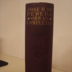 Libros de segunda mano: JOSE MARÍA PEREDA. OBRAS COMPLETAS. AGUILAR.. Lote 172144065