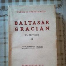 Libros de segunda mano: EL CRITICÓN II - BALTASAR GRACIÁN. Lote 172181062