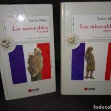 Libros de segunda mano: VICTOR HUGO. LOS MISERABLES. DOS TOMOS. Lote 172468649