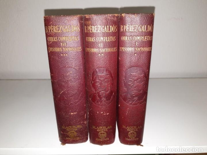 Libros de segunda mano: BENITO PÉREZ GALDÓS, OBRAS COMPLETAS EPISODIOS NACIONADLES. M. AGUILAR EDITOR - Foto 3 - 172618355