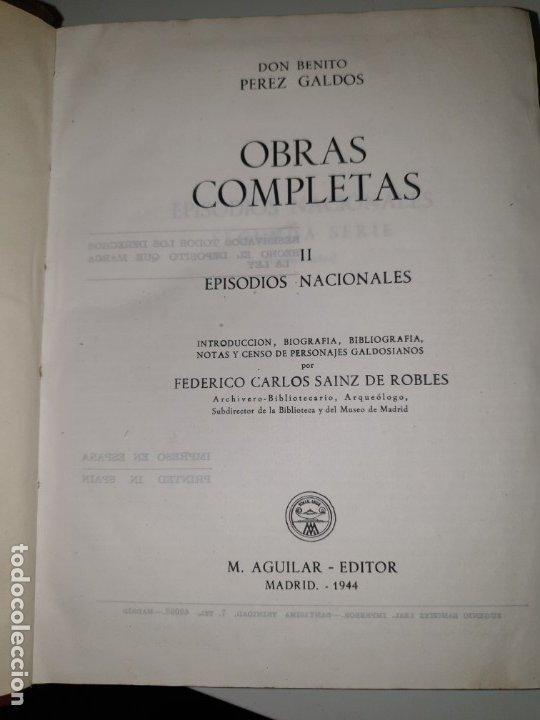 Libros de segunda mano: BENITO PÉREZ GALDÓS, OBRAS COMPLETAS EPISODIOS NACIONADLES. M. AGUILAR EDITOR - Foto 2 - 172618355
