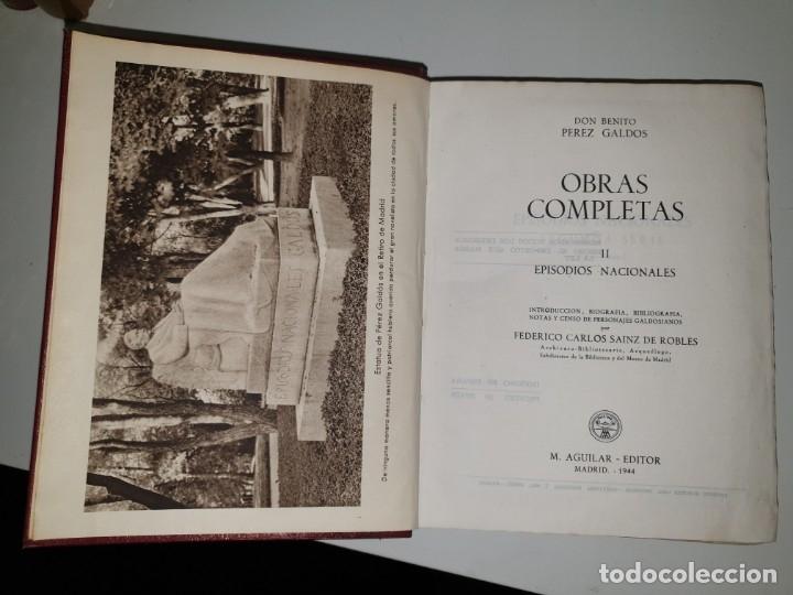 Libros de segunda mano: BENITO PÉREZ GALDÓS, OBRAS COMPLETAS EPISODIOS NACIONADLES. M. AGUILAR EDITOR - Foto 6 - 172618355