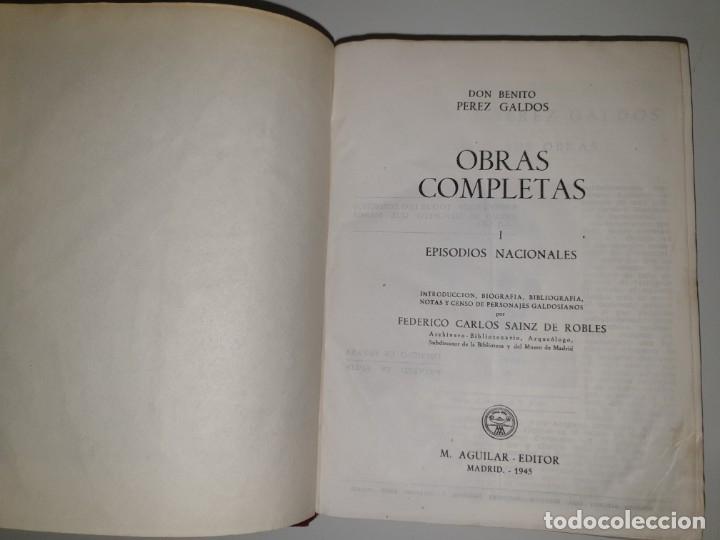Libros de segunda mano: BENITO PÉREZ GALDÓS, OBRAS COMPLETAS EPISODIOS NACIONADLES. M. AGUILAR EDITOR - Foto 7 - 172618355