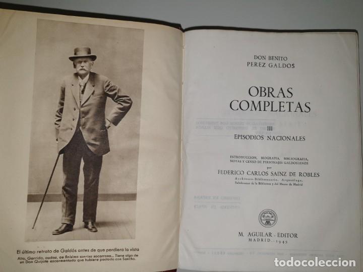 Libros de segunda mano: BENITO PÉREZ GALDÓS, OBRAS COMPLETAS EPISODIOS NACIONADLES. M. AGUILAR EDITOR - Foto 9 - 172618355