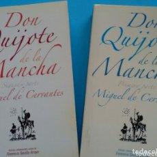 Libros de segunda mano: DON QUIJOTE DE LA MANCHA . MIGUEL DE CERVANTES .ED.,INTR. Y NOTAS FLORENCIO SEVILLA ARROYO 1Y2 TOMOS. Lote 172622802