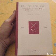 Libros de segunda mano: IMPECABLE TOMO EL INGENIOSO HIDALGO DON QVIXOTE DE LA MANCHA MIGUEL DE CERVANTES 1605 2005. Lote 172838147