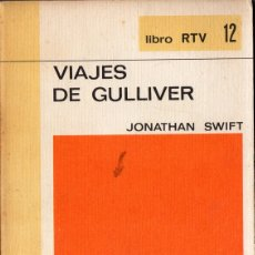 Libros de segunda mano: VIAJES DE GULLIVER (JONATHAN SWIFT) BIBLIOTECA BÁSICA SALVAT LIBRO RTV 12. Lote 172867875