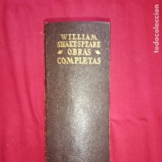 Libros de segunda mano: WILLIAM SHAKESPEARE - OBRAS COMPLETAS - AGUILAR 1972.. Lote 172910620