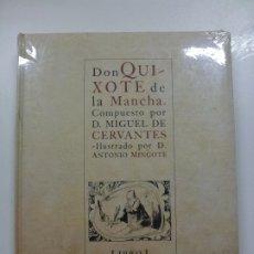 Libros de segunda mano: DON QUIXOTE DE LA MANCHA. ILUSTRADO POR ANTONIO MINGOTE. LIBRO I CAPÍTULOS I-XII. PRECINTADO. . Lote 173063675