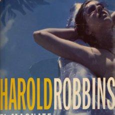 Libros de segunda mano: HAROLD ROBBINS. EL MAGNATE. BARCELONA, 2001.. Lote 173161587