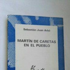 Libros de segunda mano: MARTÍN DE CARETAS EN EL PUEBLO. Lote 173427314