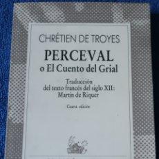 Libros de segunda mano: PERCEVAL O EL CUENTO DEL GRIAL - CHRETIEN DE TROYES - COLECCIÓN AUSTRAL ¡IMPECABLE!. Lote 173504885
