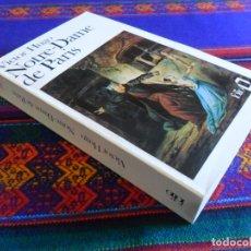 Libros de segunda mano: NOTRE-DAME DE PARIS DE VICTOR HUGO. FOLIO 549. 1989. EN FRANCÉS. 702 PÁGINAS. BUEN ESTADO. . Lote 173558460