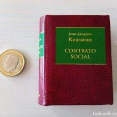 Libros de segunda mano: CTC - MINIATURA ROUSSEAU CONTRATO SOCIAL - GRANDES OBRAS DE LA LITERATURA UNIVERSAL EN MINIATURA. Lote 194960342
