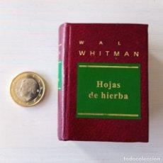 Libros de segunda mano: CTC - MINIATURA WHITMAN HOJAS DE HIERBA - GRANDES OBRAS DE LA LITERATURA UNIVERSAL EN MINIATURA. Lote 194960396