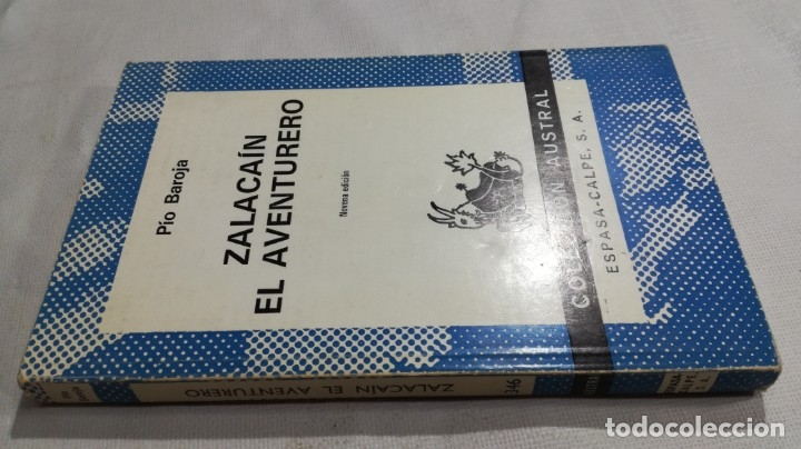 ZALACAIN EL AVENTURERO - PIO BAROJA/ AUSTRAL/ D101 (Libros de Segunda Mano (posteriores a 1936) - Literatura - Narrativa - Clásicos)