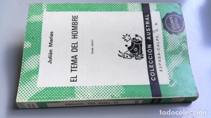 EL TEMA DEL HOMBRE - JULIAN MARIAS / AUSTRAL/ D303 (Libros de Segunda Mano (posteriores a 1936) - Literatura - Narrativa - Clásicos)