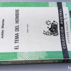 Livres d'occasion: EL TEMA DEL HOMBRE - JULIAN MARIAS / AUSTRAL/ D303. Lote 173815663