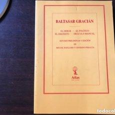 Libros de segunda mano: BALTASAR GRACIÁN. BIBLIOTECA DE AUTORES ESPAÑOLES. ATLAS EDICIONES. 1969. Lote 173824010