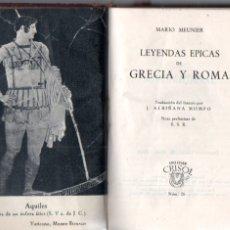 Libros de segunda mano: MEUNIER . LEYENDAS ÉPICAS DE GRECIA Y ROMA (AGUILAR CRISOL, 1959). Lote 173928947