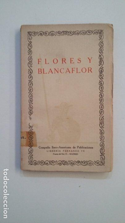 FLORES Y BLANCAFLOR. LA HISTORIA DE LOS ENAMORADOS. LAS CIEN MEJORES OBRAS DE LA LITERATURA. TDK402 (Libros de Segunda Mano (posteriores a 1936) - Literatura - Narrativa - Clásicos)