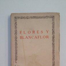 Libros de segunda mano: FLORES Y BLANCAFLOR. LA HISTORIA DE LOS ENAMORADOS. LAS CIEN MEJORES OBRAS DE LA LITERATURA. TDK402. Lote 174149773