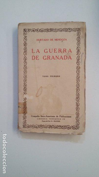 LA GUERRA DE GRANADA. HURTADO DE MENDOZA. TOMO PRIMERO. LAS CIEN MEJORES OBRAS. TDK402 (Libros de Segunda Mano (posteriores a 1936) - Literatura - Narrativa - Clásicos)