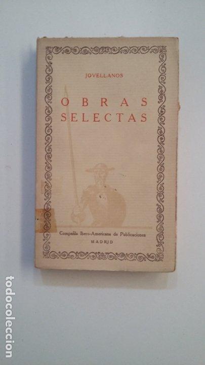 JOVELLANOS. OBRAS SELECTAS. LAS CIEN MEJORES OBRAS DE LA LITERATURA ESPAÑOLA Nº 29. TDK402 (Libros de Segunda Mano (posteriores a 1936) - Literatura - Narrativa - Clásicos)