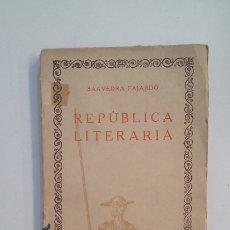 Libros de segunda mano: REPUBLICA LITERARIA. SAAVEDRA FAJARDO. LAS CIEN MEJORES OBRAS DE LA LITERATURA ESPAÑOLA 31. TDK402. Lote 174150357