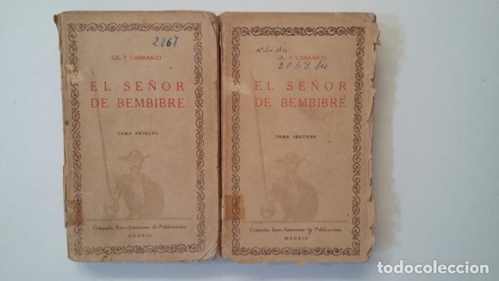 EL SEÑOR DE BEMBIBRE. TOMO PRIMERO Y SEGUNDO. CIEN MEJORES OBRAS DE LA LITERATURA ESPAÑOLA TDK402 (Libros de Segunda Mano (posteriores a 1936) - Literatura - Narrativa - Clásicos)
